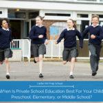 Cedar Hill Prep preschool-elementary-or-middle-school-when-does-privte-school-make-most